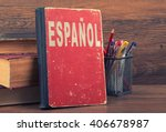 learn spanish concept. book on... | Shutterstock . vector #406678987