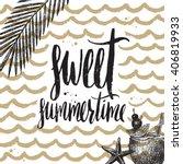 sweet summertime   summer... | Shutterstock .eps vector #406819933