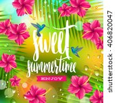 sweet summertime   hand drawn... | Shutterstock .eps vector #406820047