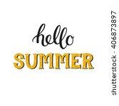 hello summer. summer hand drawn ... | Shutterstock .eps vector #406873897