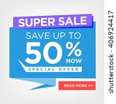 colorful super sale 50 percent... | Shutterstock .eps vector #406924417