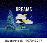 dreams aspiration believe... | Shutterstock . vector #407043247