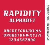 rapidity alphabet font. oblique ...   Shutterstock .eps vector #407088037