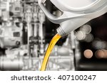 pouring oil lubricant motor car ... | Shutterstock . vector #407100247