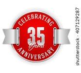 red 35 years anniversary badge... | Shutterstock .eps vector #407129287