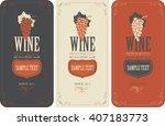 set of vector labels for wine... | Shutterstock .eps vector #407183773