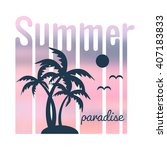 summer poster with sun and... | Shutterstock .eps vector #407183833