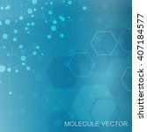 the molecular structure and... | Shutterstock .eps vector #407184577