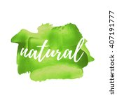 100  natural product vector... | Shutterstock .eps vector #407191777