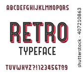 retro alphabet font. extruded... | Shutterstock .eps vector #407210863