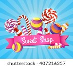 many chocolates  sweets and... | Shutterstock .eps vector #407216257
