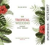 tropical palm leaves. wedding... | Shutterstock .eps vector #407253097