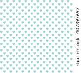 green seamless heart pattern | Shutterstock .eps vector #407397697
