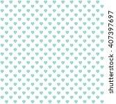 green seamless heart pattern | Shutterstock .eps vector #407397697