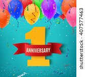 one year anniversary... | Shutterstock .eps vector #407577463
