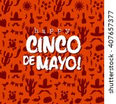 cinco de mayo background | Shutterstock .eps vector #407657377