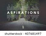 aspiration imagination... | Shutterstock . vector #407681497