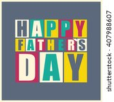 happy father s day gift card.... | Shutterstock .eps vector #407988607