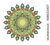 round mandala. arabic  indian ... | Shutterstock . vector #408032407