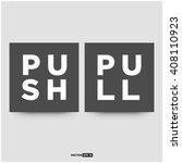 push pull signs  vector concept ... | Shutterstock .eps vector #408110923