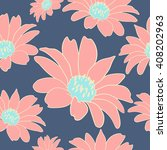 seamless pattern with flowers.... | Shutterstock . vector #408202963