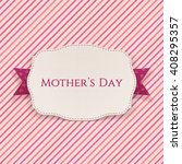 mothers day white greeting... | Shutterstock .eps vector #408295357