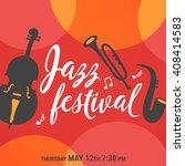 jazz festival poster. trio ... | Shutterstock .eps vector #408414583
