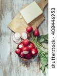 radishes with butter | Shutterstock . vector #408446953