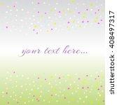 abstract vector confeti... | Shutterstock .eps vector #408497317