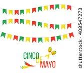 cinco de mayo mexican greeting...   Shutterstock .eps vector #408547273