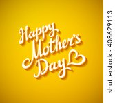 a happy mother's day greeting...   Shutterstock .eps vector #408629113