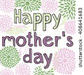 congratulations on mother's day.... | Shutterstock .eps vector #408641683