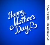 happy mothers day card. vector... | Shutterstock .eps vector #408687937