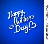 happy mothers day card. vector...   Shutterstock .eps vector #408687937