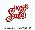 super sale text typography with ... | Shutterstock .eps vector #408747997