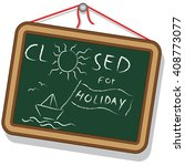 blackboard with closed for... | Shutterstock .eps vector #408773077