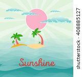 summer beach scene  sun  clouds ... | Shutterstock .eps vector #408885127