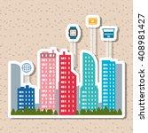 smart city vector design ... | Shutterstock .eps vector #408981427
