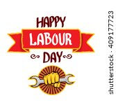 1 may   happy labour day.... | Shutterstock .eps vector #409177723