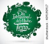 dia internacional de la tierra  ... | Shutterstock .eps vector #409190917