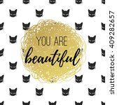you are beautiful.... | Shutterstock .eps vector #409282657