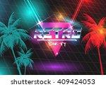 retro futurism neon 80s disco... | Shutterstock .eps vector #409424053