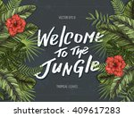 tropical palm leaves. jungle... | Shutterstock .eps vector #409617283