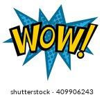 wow text pop art vector. bubble ... | Shutterstock .eps vector #409906243