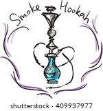 logo for the hookah. images of... | Shutterstock .eps vector #409937977