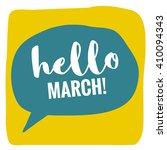 hello march   vector flat... | Shutterstock .eps vector #410094343