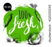 farmer 100  fresh veggies... | Shutterstock .eps vector #410233243