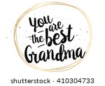 you are the best grandma ...