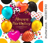 birthday card with colorful... | Shutterstock .eps vector #410307343