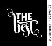 the best lettering. vector... | Shutterstock .eps vector #410396473